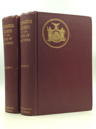 ECCLESIASTICAL RECORDS: State of New York, Volumes I-II