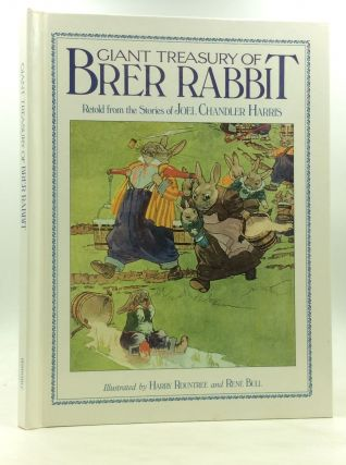 GIANT TREASURY OF BRER RABBIT. Anne Hessey