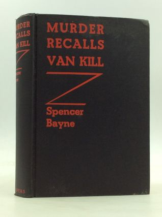 MURDER RECALLS VAN KILL. Spencer Bayne