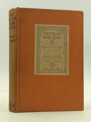 THE COLFAX BOOK-PLATE: A Mystery Story. Agnes Miller