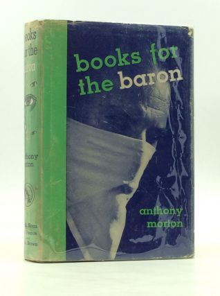 BOOKS FOR THE BARON. Anthony Morton
