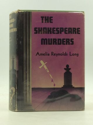 THE SHAKESPEARE MURDERS. Amelia Reynolds Long