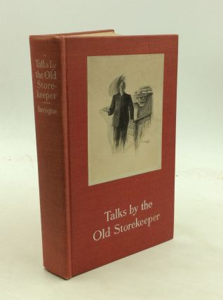 TALKS BY THE OLD STOREKEEPER. Frank Farrington