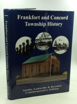 FRANKFORT AND CONCORD TOWNSHIP HISTORY