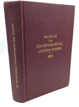MANUAL FOR COURTS-MARTIAL UNITED STATES 1951