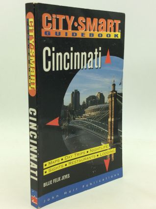 CITY SMART GUIDEBOOK: CINCINNATI. Billie Felix Jeyes