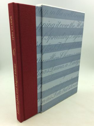 LETTERS OF JOHN AND ABIGAIL ADAMS 1762 to 1826. John Adams, Abigail Adams