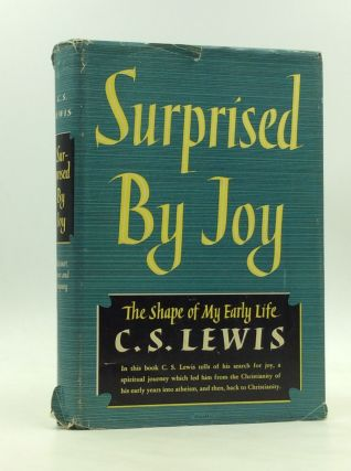 SURPRISED BY JOY: The Shape of My Early Life. C S. Lewis