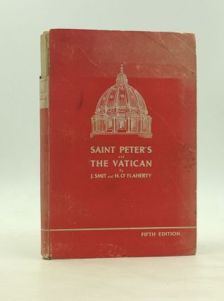 IN OUR FATHER'S HOUSE: St. Peter's and the Vatican. Bishop John Smit, Msgr. Hugh O'Flaherty