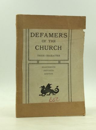 DEFAMERS OF THE CHURCH: Their Character