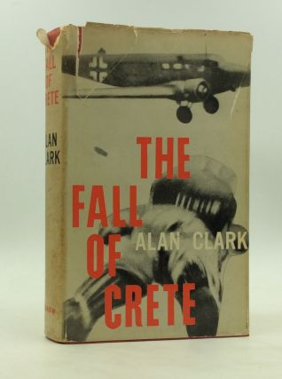 THE FALL OF CRETE. Alan Clark