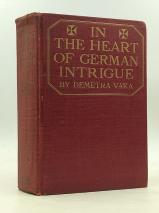 IN THE HEART OF GERMAN INTRIGUE. Demetra Vaka, Brown