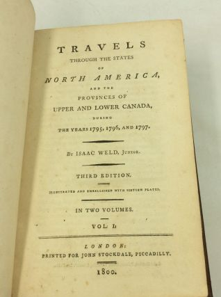 TRAVELS THROUGH THE STATES OF NORTH AMERICA, and the Provinces of Upper and Lower Canada, during the Years 1795, 1796, and 1797.