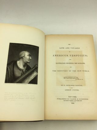 THE LIFE AND VOYAGES OF AMERICUS VESPUCIUS; with Illustrations Concerning the Navigator, and the Discovery of the New World.