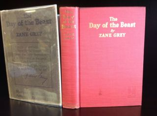 THE DAY OF THE BEAST. Zane Grey