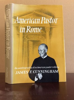 AMERICAN PASTOR IN ROME. James F. Cunningham